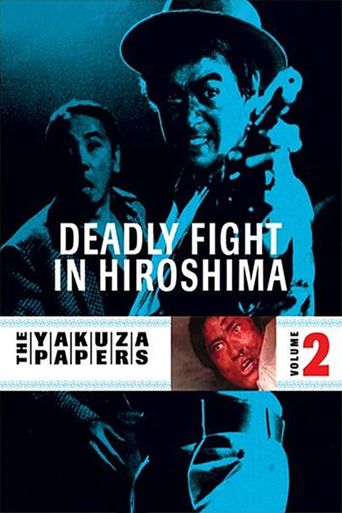 Battles Without Honor and Humanity: Deadly Fight in Hiroshima Poster