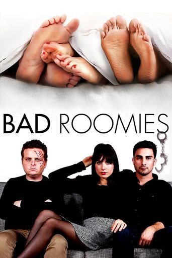 Bad Roomies Poster