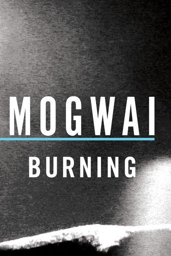 Mogwai: Burning Poster