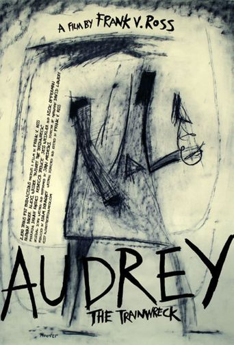 Audrey the Trainwreck Poster