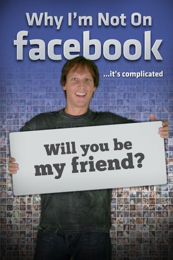 Watch Why I'm Not on Facebook