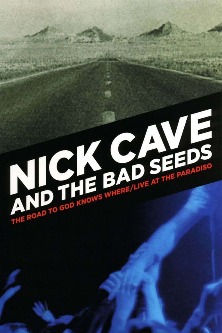 Nick Cave and The Bad Seeds: Live at The Paradiso Poster