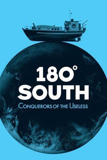 Watch 180° South: Conquerors of the Useless