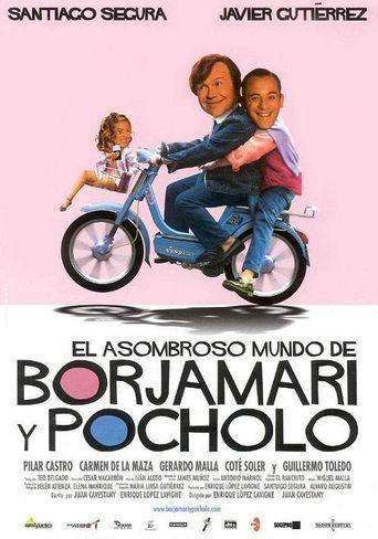 El asombroso mundo de Borjamari y Pocholo Poster