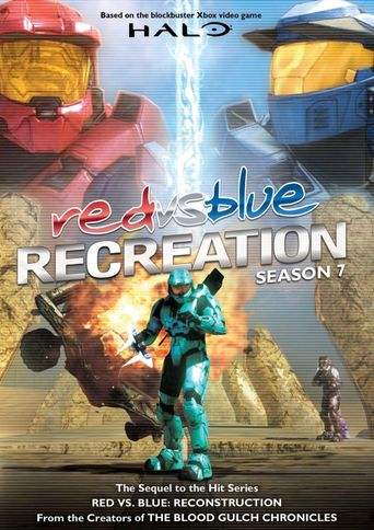 Red vs. Blue - Vol. 07: Recreation Poster