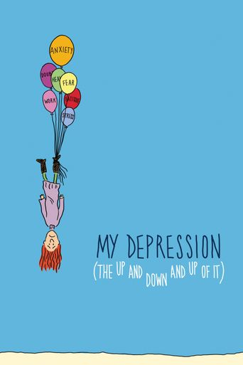 My Depression (The Up and Down and Up of It) Poster