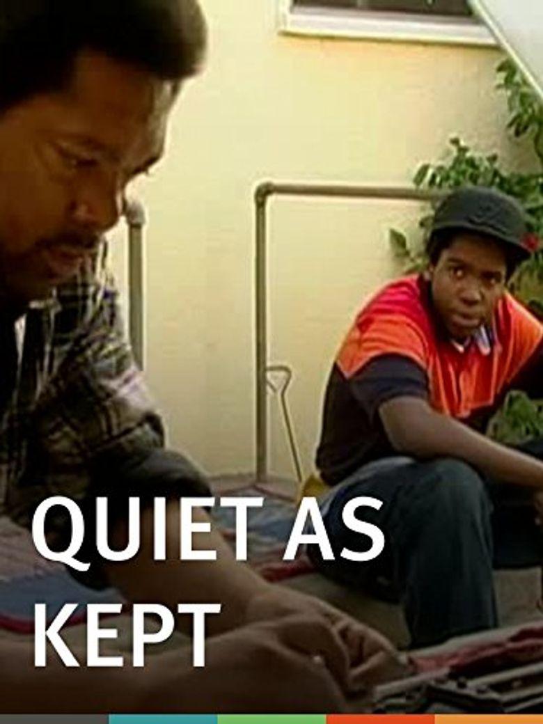 Watch Quiet as Kept
