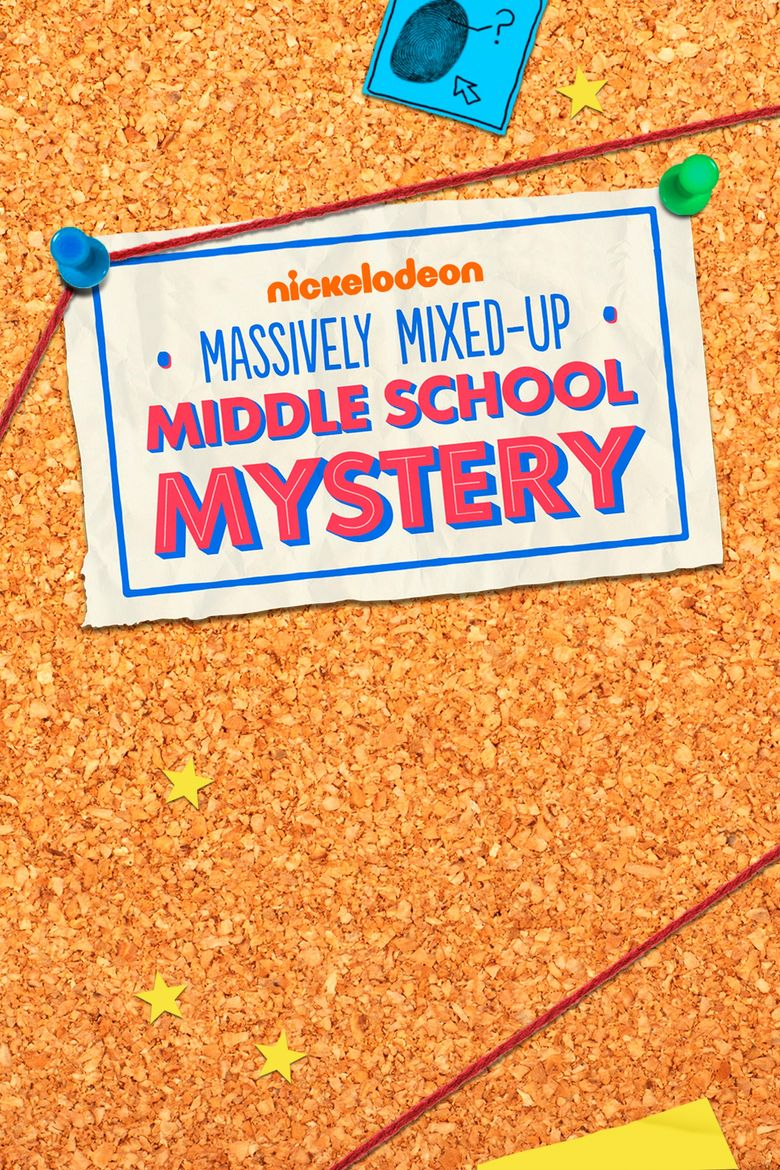 The Massively Mixed-Up Middle School Mystery Poster