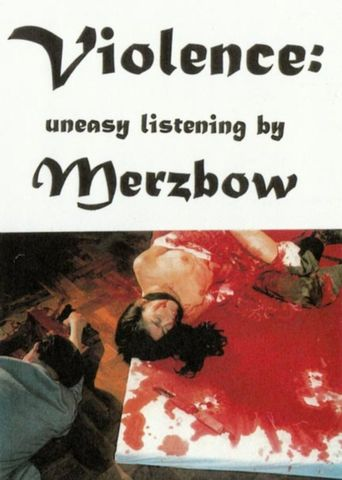 Beyond Ultra Violence: Uneasy Listening by Merzbow Poster