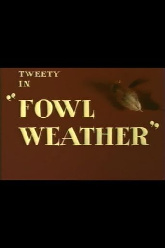Fowl Weather Poster