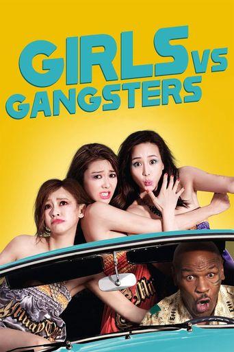 Girls vs Gangsters Poster