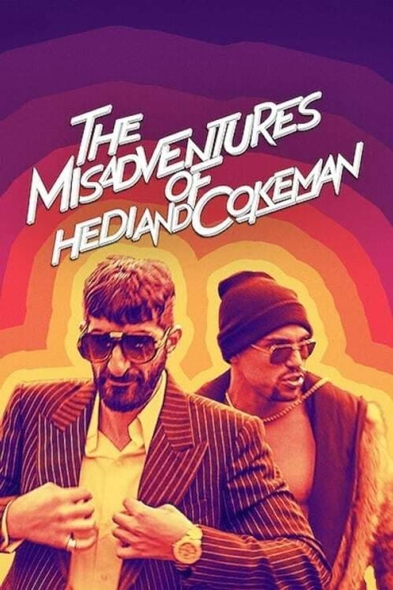 The Misadventures of Hedi and Cokeman Poster