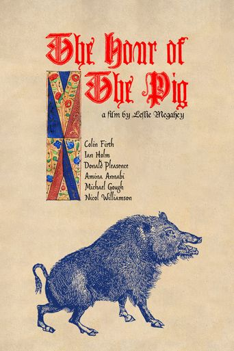 The Hour of The Pig Poster