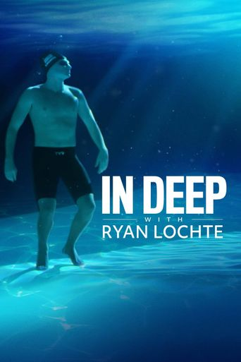 In Deep With Ryan Lochte Poster