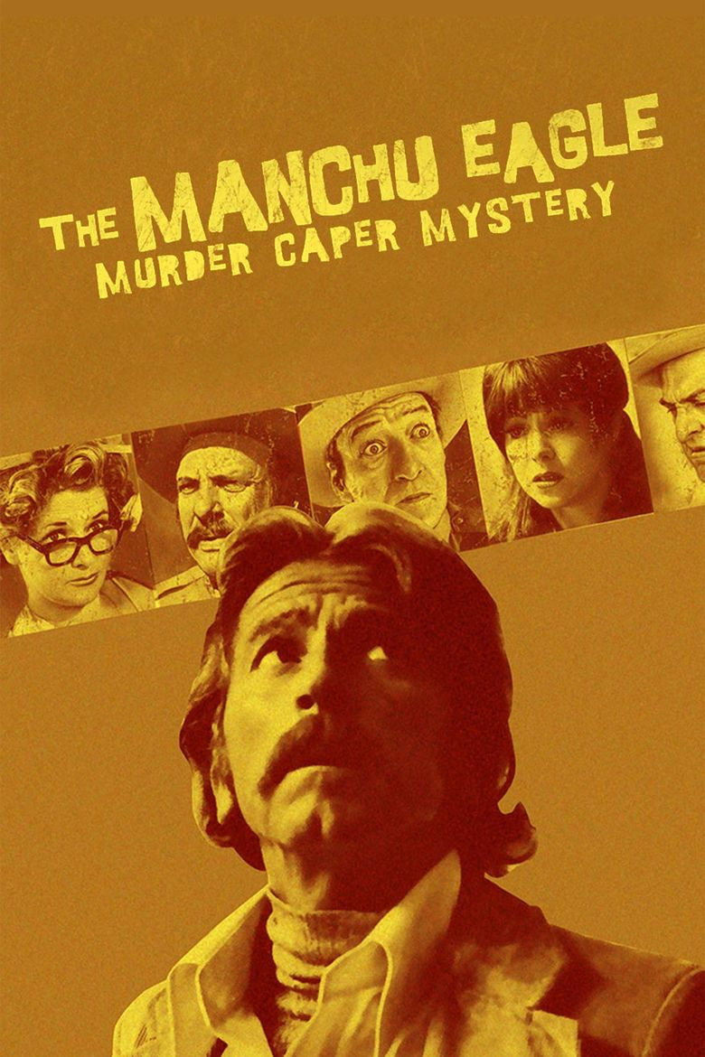 The Manchu Eagle Murder Caper Mystery Poster
