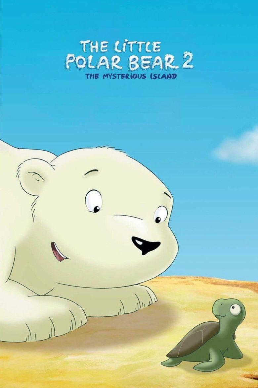 The Little Polar Bear 2: The Mysterious Island Poster