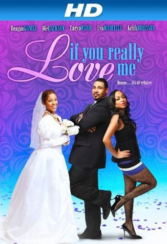 If You Really Love Me Poster
