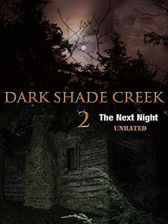 Dark Shade Creek 2 Poster