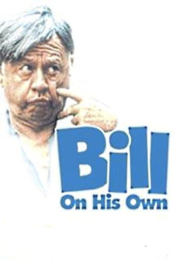 Bill: On His Own Poster