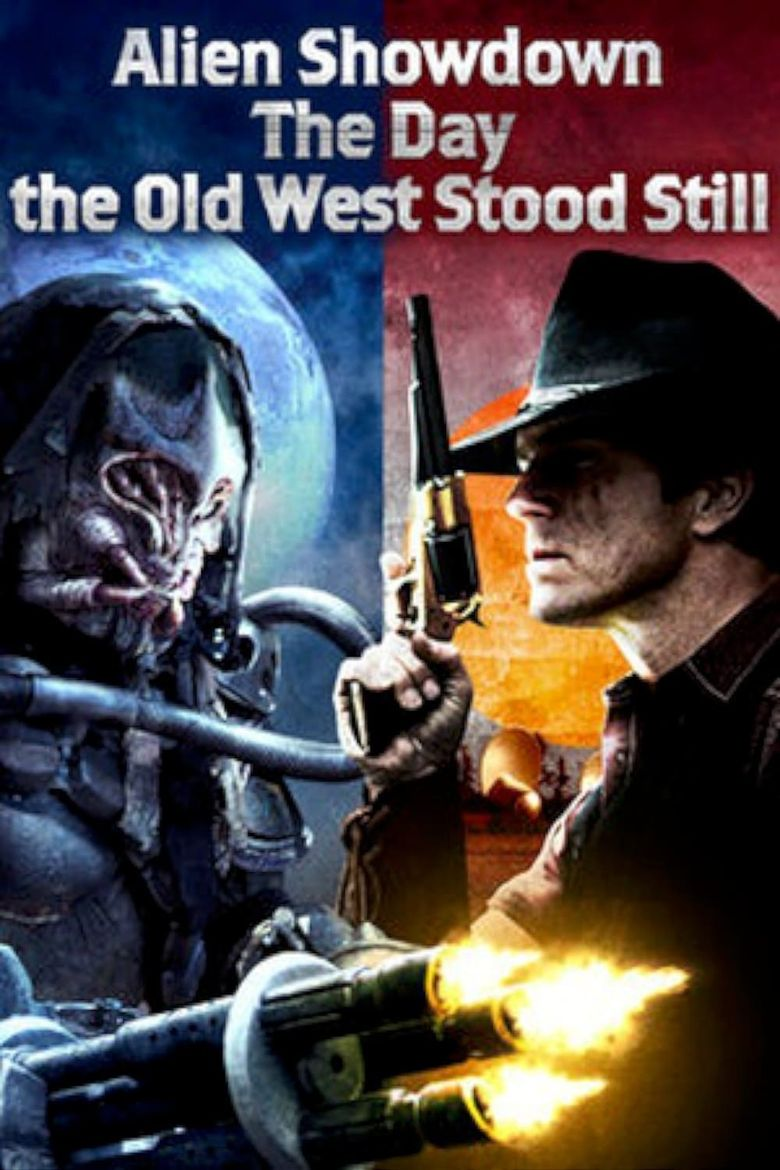 Alien Showdown: The Day the Old West Stood Still Poster