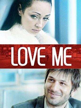 Watch Love Me