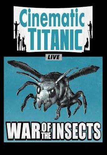 Cinematic Titanic: War of the Insects Poster