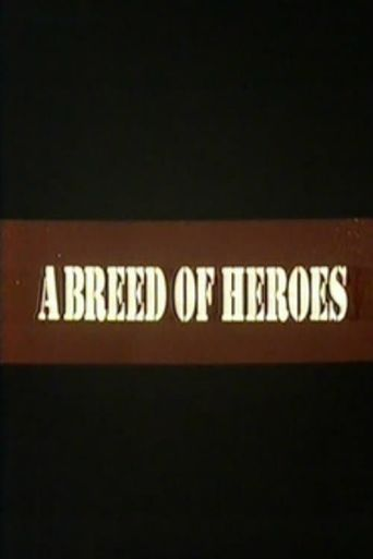 A Breed of Heroes Poster