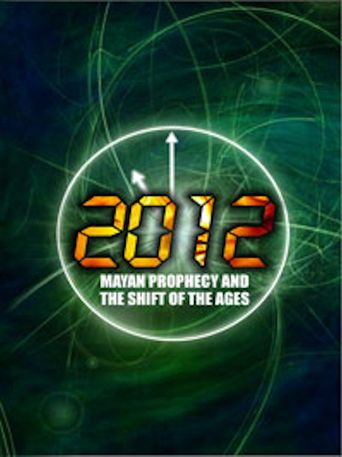 2012: The True Mayan Prophecy Poster