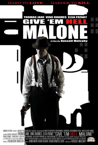 Give 'em Hell, Malone Poster