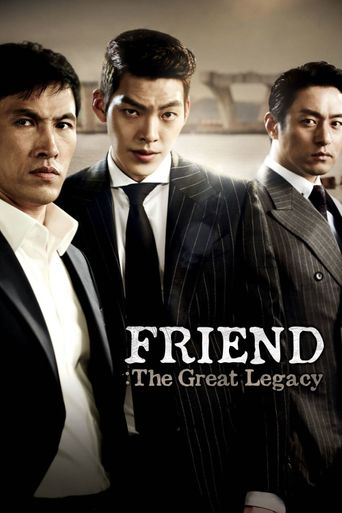 Friend: The Great Legacy Poster