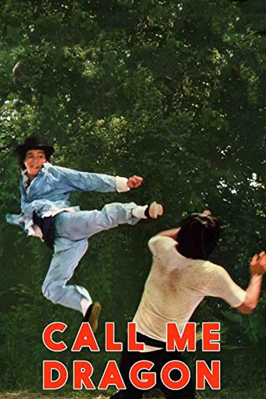 Call Me Dragon Poster