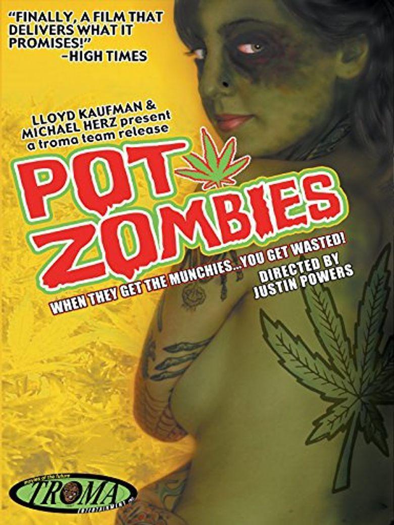 Pot Zombies Poster