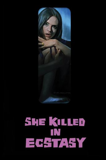 She Killed in Ecstasy Poster