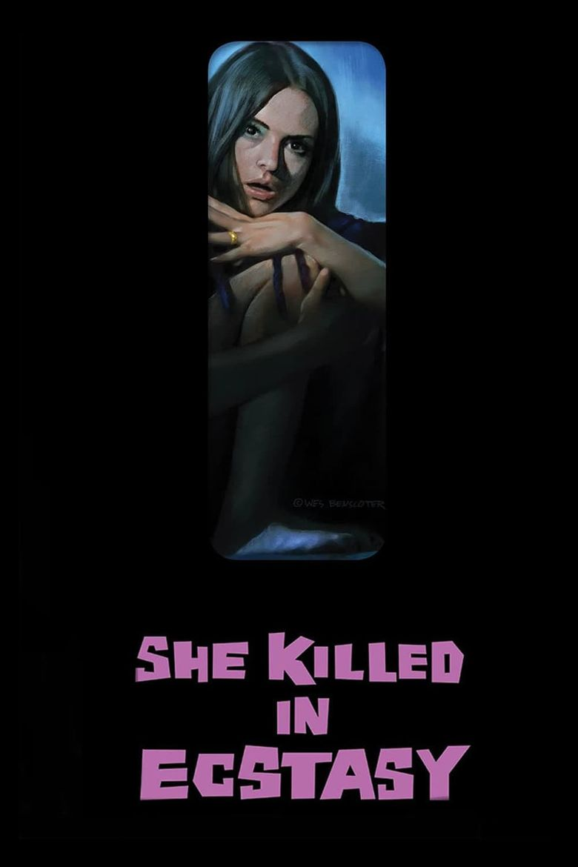 She Killed in Ecstasy Poster