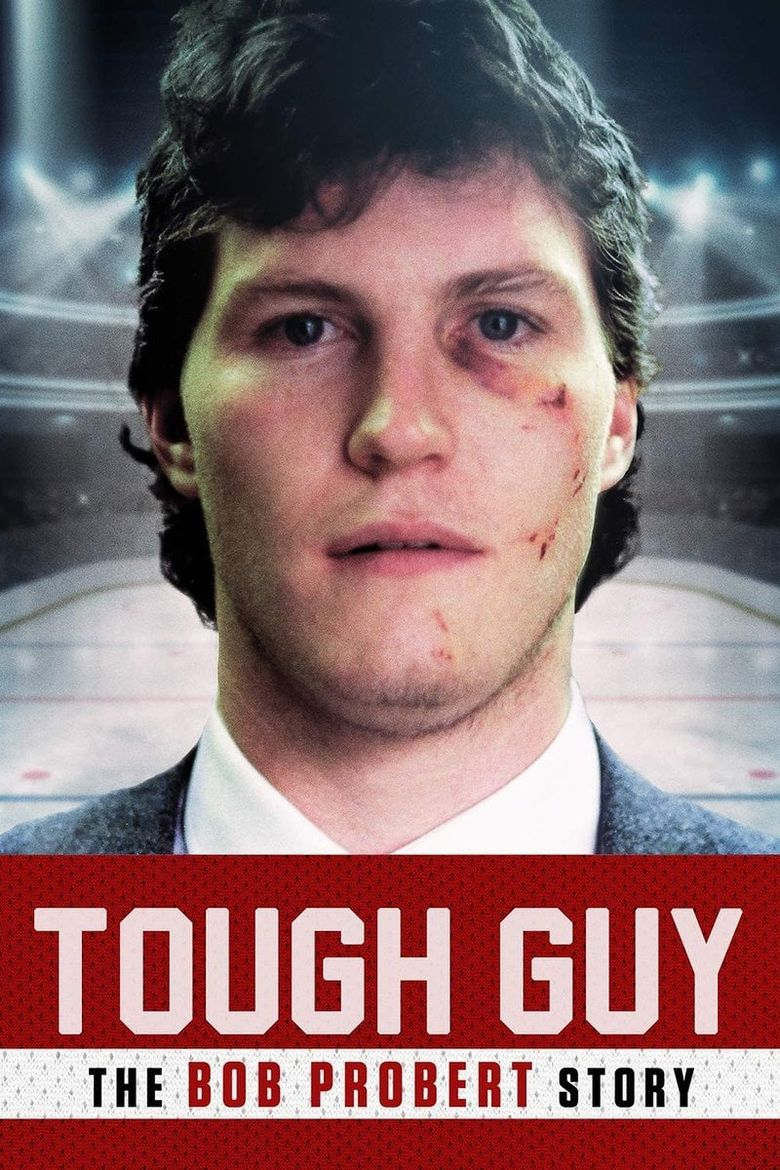 Tough Guy: The Bob Probert Story Poster