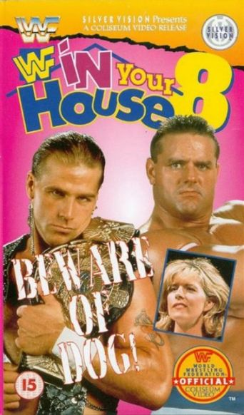 WWE In Your House 8: Beware of Dog Poster