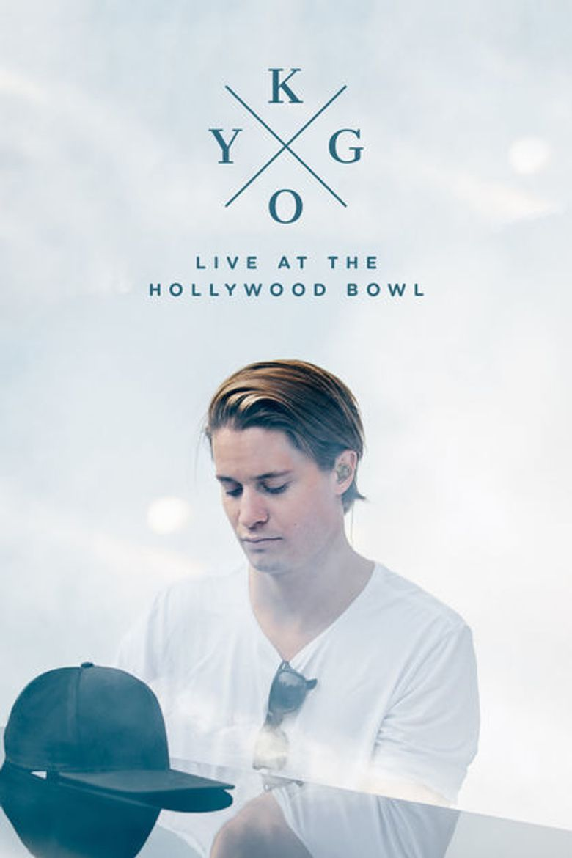 Kygo: Live at the Hollywood Bowl Poster