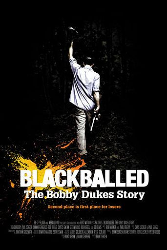 Blackballed: The Bobby Dukes Story Poster