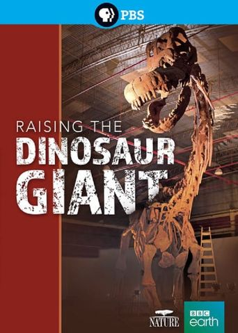 Raising the Dinosaur Giant Poster