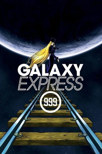 Watch Galaxy Express 999