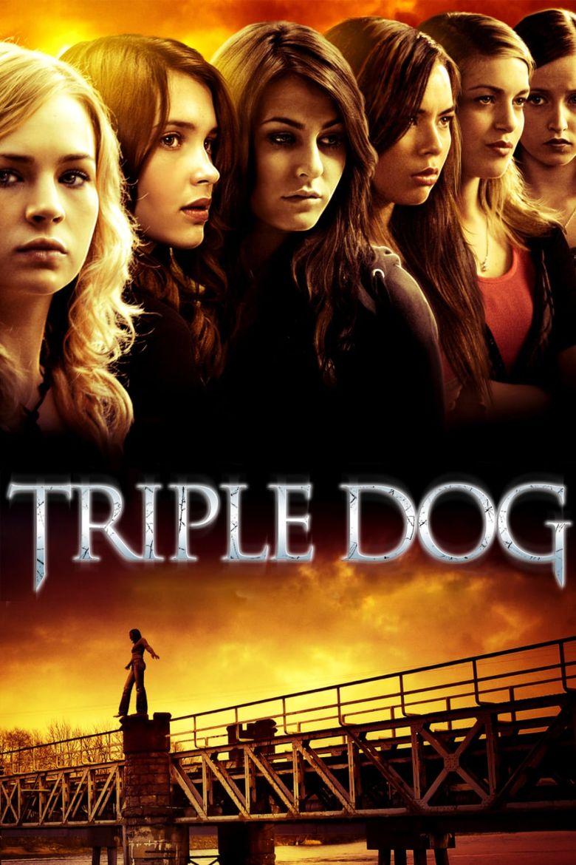 Triple Dog Poster