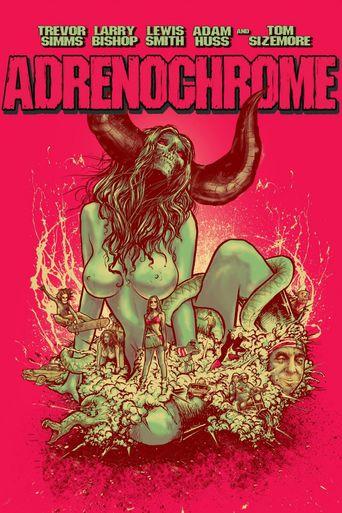 Adrenochrome Poster