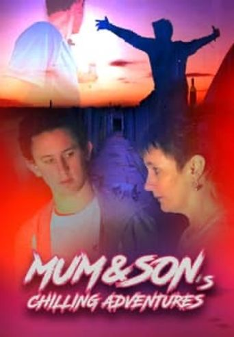 Mum and Son's Chilling Adventures Poster