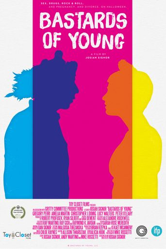 Bastards of Young Poster