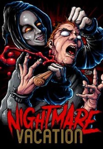 Nightmare Vacation Poster