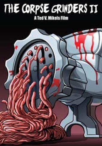 Watch The Corpse Grinders II