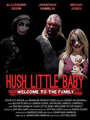 Hush Little Baby Welcome To The Family Poster