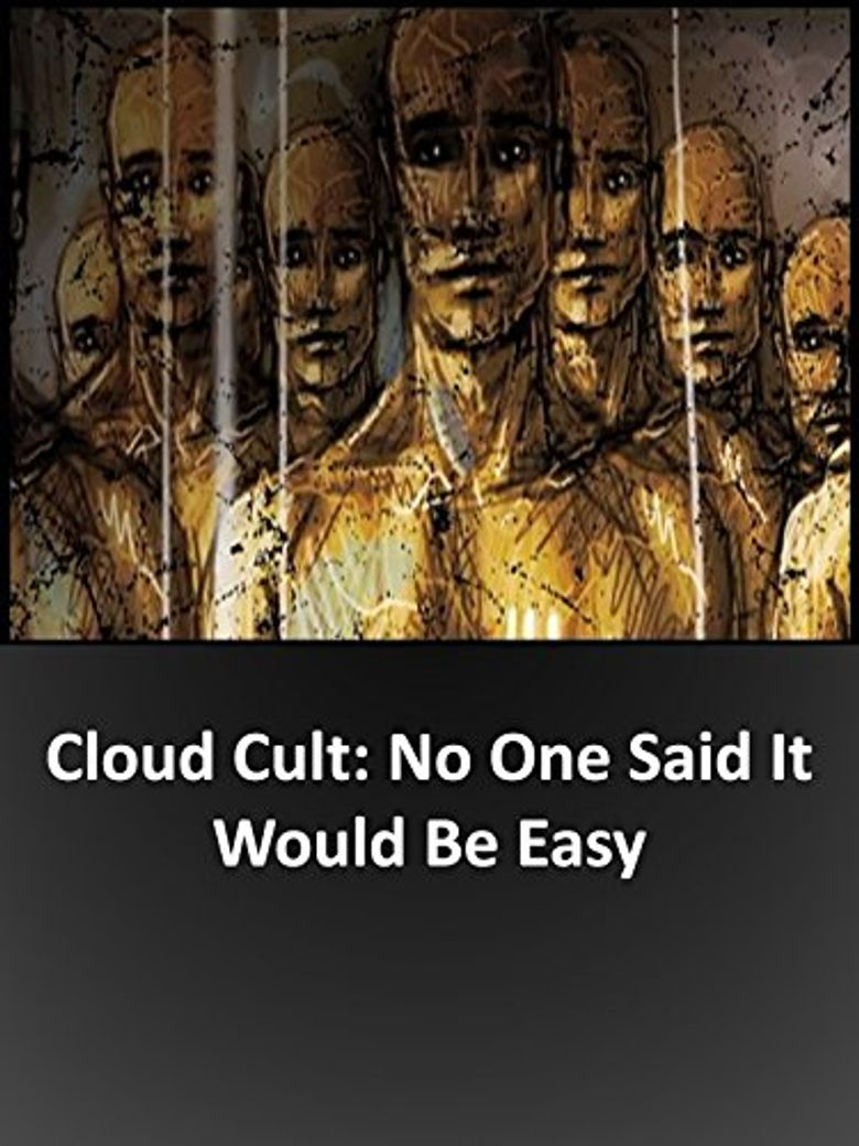 No One Said It Would Be Easy: A Film About Cloud Cult Poster