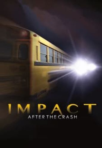 Impact After the Crash Poster