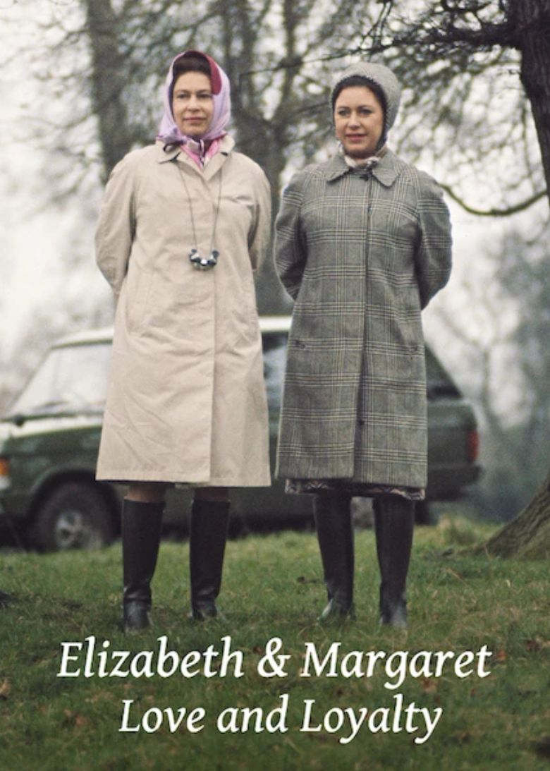 Elizabeth and Margaret: Love and Loyalty Poster